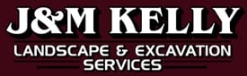 J&M Kelly Landscape & Excavation Services